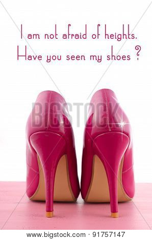 High Heel Shoe With Cute Inspiration And Funny Quotation