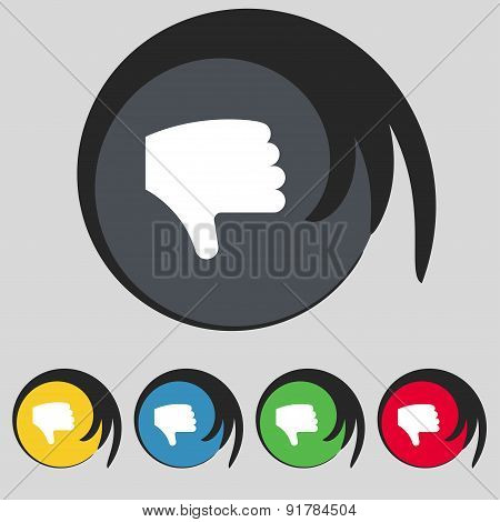 Dislike, Thumb Down, Hand Finger Down Icon Sign. Symbol On Five Colored Buttons. Vector
