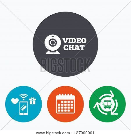Video chat sign icon. Webcam video conversation symbol. Website webcam talk. Mobile payments, calendar and wifi icons. Bus shuttle.