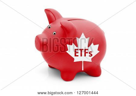 Exchange-traded Funds in Canada A red piggy bank with a white Canadian maple leaf flag and text ETFs isolated on white