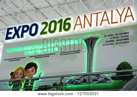 Antalya, Turkey - April 23, 2016 Antalya Expo 2016 welcome sign in  Antalya International airport. Expo  takes place  April 23 - October 30,2016 with expected 8 million visitors