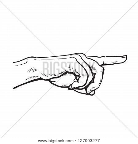 Finger. Finger pointing. Pointer. Show direction. Pointing at something. Sketch hand, black and white illustration. One hand. Direction. Hand with a finger, touching anything