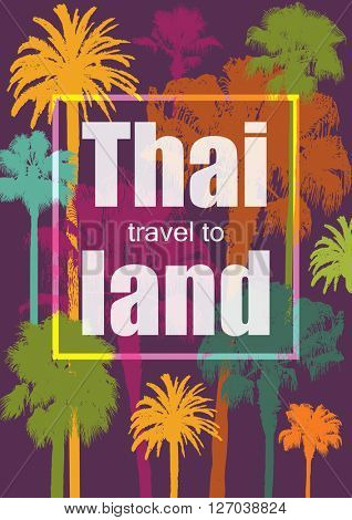 Color Tropical Background. Exotic Banner with Palm Trees. Ornament for T-Shirt. Summer Background for Tourism. Travel to Thailand.