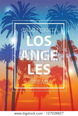 Color Tropical Background. Exotic Banner with Palm Trees. Ornament for T-Shirt. Summer Background for Tourism. Travel to California, Los Angeles.