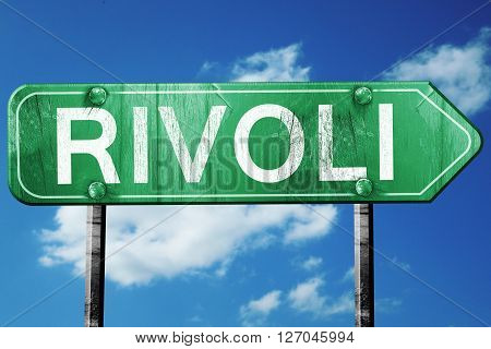 Rivoli road sign, on a blue sky background