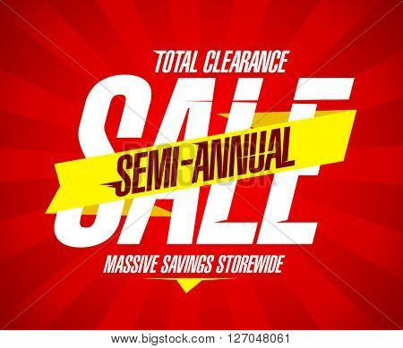 Semi annual sale banner, total clearance, massive savings