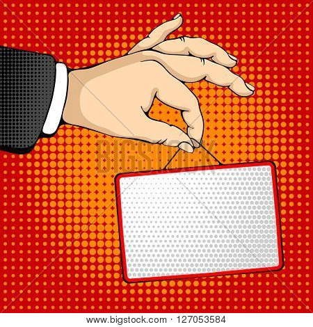 Male hand holding a rectangle sign. Pop art design concepts for web banners, web sites, printed materials. Vector illustration in retro style pop art.