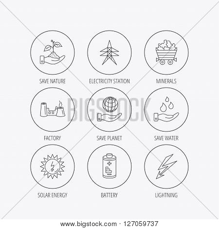 Save nature, planet and water icons. Minerals, lightning and solar energy linear signs. Battery, factory and electricity station icons. Linear colored in circle edge icons.