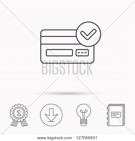 Approved credit card icon. Shopping sign. Download arrow, lamp, learn book and award medal icons.