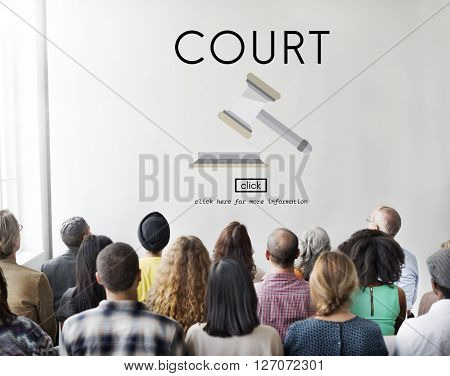 Court Authority Crime Judge Law Legal Order Concept