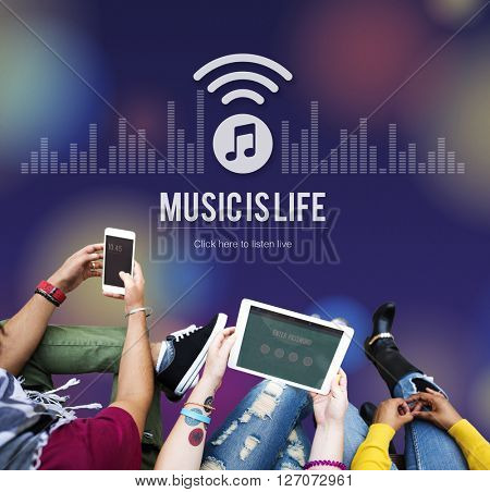 Music is Life Art Audio Expression Melody Playing Concept
