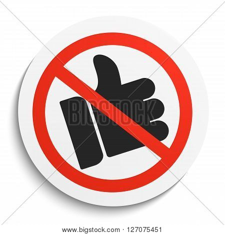 No thumbs up Prohibition Sign on White Round Plate. No like forbidden symbol. No likes Vector Illustration on white background