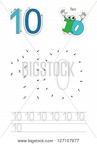 Vector exercise illustrated alphabet. Learn handwriting. Connect dots by numbers. Tracing worksheet for figure Ten