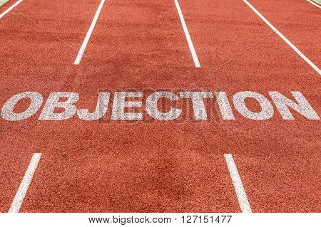 Objection written on running track