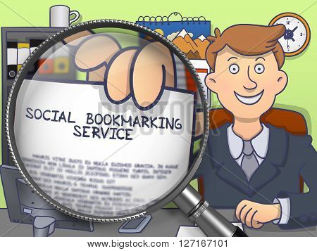 Social Bookmarking Service. Businessman Welcomes in Office and Showing a Text on Paper Social Bookmarking Service. Closeup View through Lens. Multicolor Doodle Style Illustration.