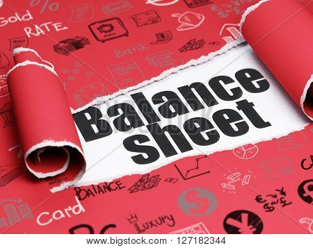 Banking concept: black text Balance Sheet under the curled piece of Red torn paper with  Hand Drawn Finance Icons, 3D rendering