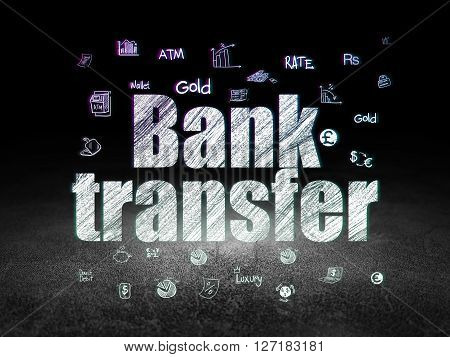 Money concept: Glowing text Bank Transfer,  Hand Drawn Finance Icons in grunge dark room with Dirty Floor, black background