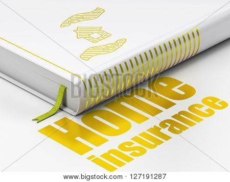 Insurance concept: closed book with Gold House And Palm icon and text Home Insurance on floor, white background, 3D rendering