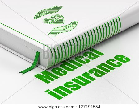 Insurance concept: closed book with Green Heart And Palm icon and text Medical Insurance on floor, white background, 3D rendering