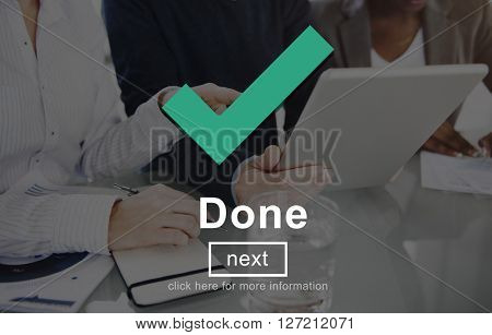Done Achievement Finished Goal Positive Ready Concept