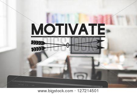 Motivate Motivation Vision Workplace Office Concept