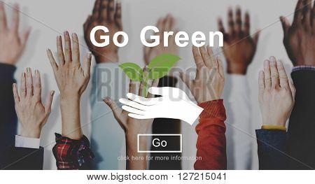 Go Green Conservation Ecology Environmental Concept