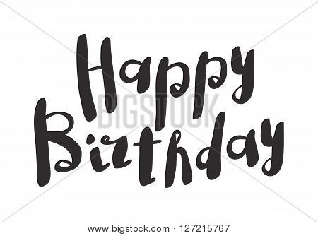 Happy birthday text hand lettering handmade calligraphy vector illustration. Celebration happy birthday text and gold happy birthday text invitation anniversary typography. Birthday background design.