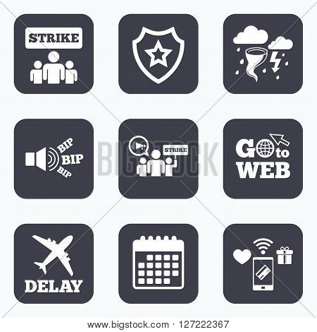 Mobile payments, wifi and calendar icons. Strike icon. Storm bad weather and group of people signs. Delayed flight symbol. Go to web symbol.