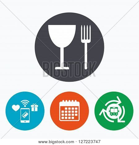 Eat sign icon. Cutlery symbol. Fork and wineglass. Mobile payments, calendar and wifi icons. Bus shuttle.