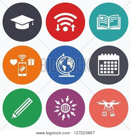 Wifi, mobile payments and drones icons. Pencil and open book icons. Graduation cap and geography globe symbols. Education learn signs. Calendar symbol.
