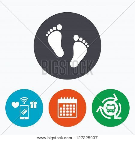 Child pair of footprint sign icon. Toddler barefoot symbol. Baby's first steps. Mobile payments, calendar and wifi icons. Bus shuttle.