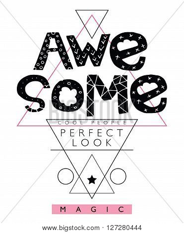 Awesome / T-shirt graphics / Typography vector print design