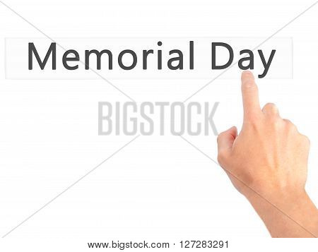 Memorial Day - Hand Pressing A Button On Blurred Background Concept On Visual Screen.