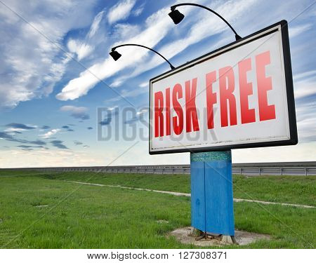 risk free 100% satisfaction high product quality guaranteed safe investment web shop warranty no risks and safety first billboard sign