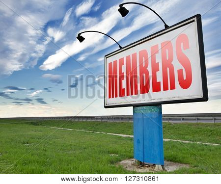 members only road sign billboard become a member and join here to get your membership label.