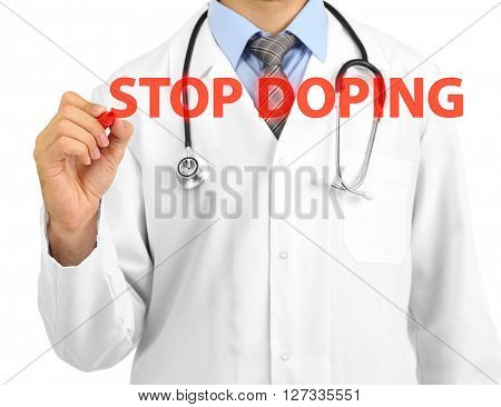 Stop doping concept. Medical doctor with pen isolated on white