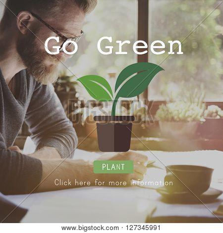 Go Green Conservation Life Gardening Environment Concept