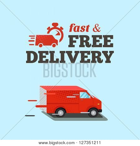 Fast delivery illustration. Typographic inscription of fast free delivery. Isometric red van