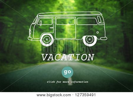 Vacation Break Explore Journey Leave Travel Concept