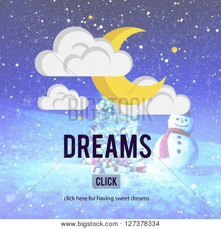 Dreams Believe Dreamer Hopeful Imagination Concept