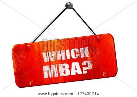 which mba, 3D rendering, red grunge vintage sign