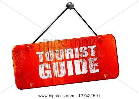 tourist guide, 3D rendering, red grunge vintage sign