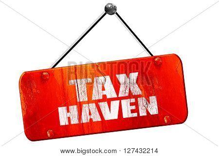 tax haven, 3D rendering, red grunge vintage sign