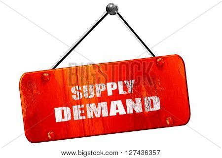supply and demand, 3D rendering, red grunge vintage sign