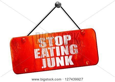 stop eating junk, 3D rendering, red grunge vintage sign