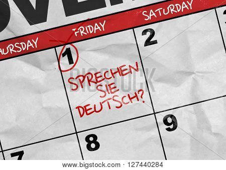 Concept image of a Calendar with the text: Do You Speak German? (in German)