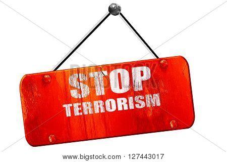 stop terrorism, 3D rendering, red grunge vintage sign