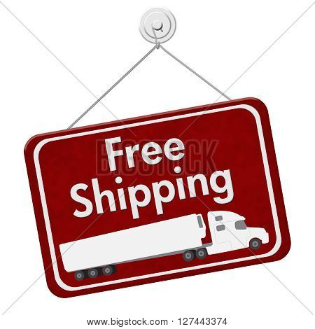 Free Shipping Sign A red hanging sign with text Free Shipping with a truck isolated over white, 3D Illustration