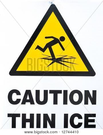 Thin Ice Warning Sign