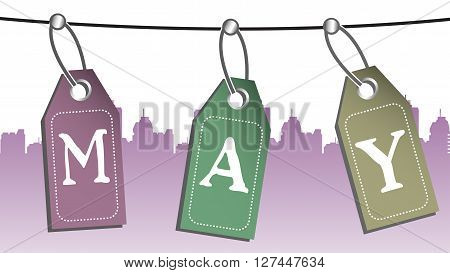 Colorful background with three tags with the text May, hanging on a wire